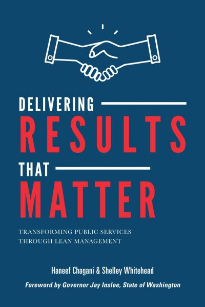 Delivering Results that Matter: Transforming Public Services through Lean Management